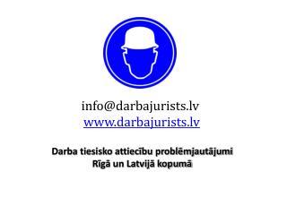info@darbajurists.lv darbajurists.lv
