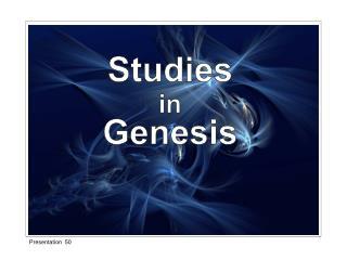 Studies in Genesis