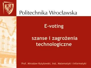 E-voting szanse i zagrożenia technologiczne