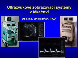 Ultrazvukové zobrazovací systémy v lékařství