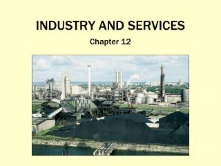 INDUSTRY AND SERVICES