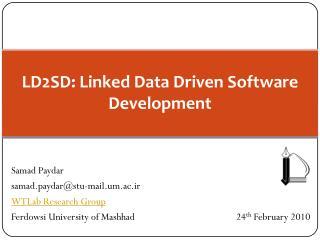 LD2SD: Linked Data Driven Software Development