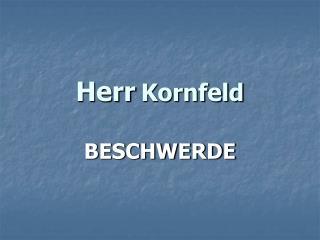 Herr Kornfeld