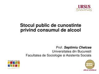 Stocul public de cunostinte privind consumul de alcool