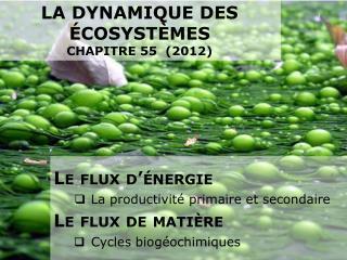 La dynamique des écosystèmes chapitre 55 (2012)