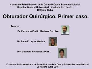 Centro de Rehabilitación de la Cara y Prótesis Bucomaxilofacial .