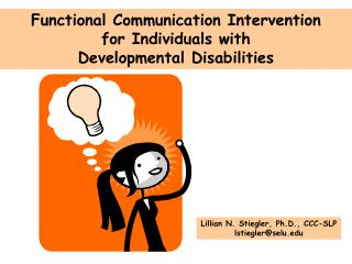 Functional Communication Intervention for Individuals with  Developmental Disabilities