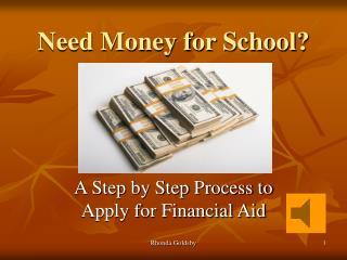 Need Money for School?