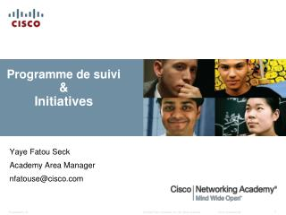 Programme de suivi & Initiatives