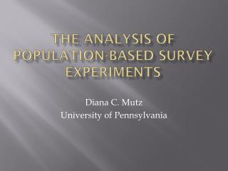 The Analysis of Population-Based Survey Experiments