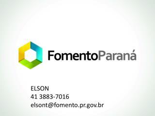 ELSON 41 3883-7016 elsont@fomento.pr.br