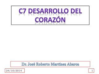 C7 DESARROLLO DEL CORAZÓN