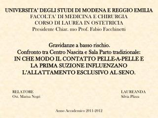 UNIVERSITA' DEGLI STUDI DI MODENA E REGGIO EMILIA FACOLTA' DI MEDICINA E CHIRURGIA
