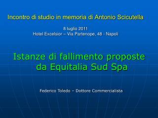 Istanze di fallimento proposte da Equitalia Sud Spa