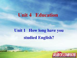 Unit 1 How long have you studied English?