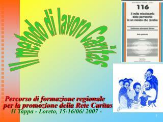 Percorso di formazione regionale per la promozione della Rete Caritas