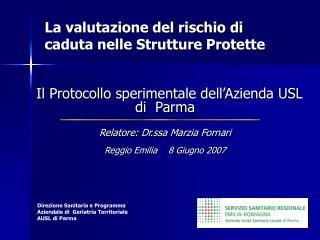 Direzione Sanitaria e Programma Aziendale di Geriatria Territoriale AUSL di Parma