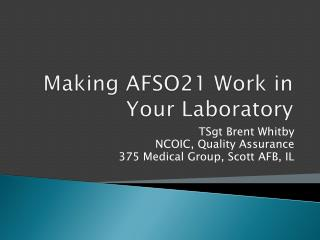 Making AFSO21 Work in Your Laboratory