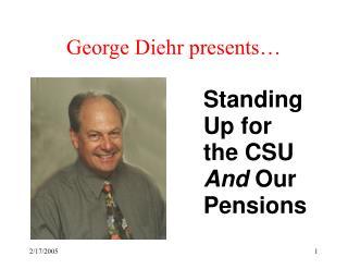 George Diehr presents…