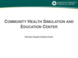 Community Health Simulation and Education Center
