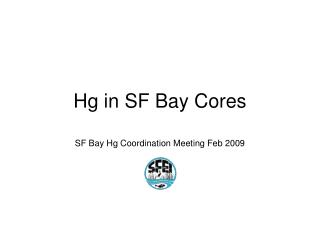 Hg in SF Bay Cores