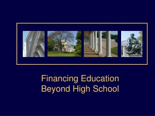 Financing Education Beyond High School