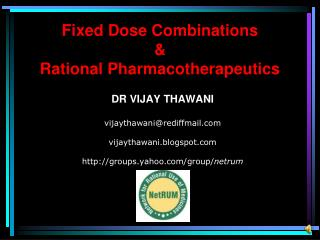 Fixed Dose Combinations  & Rational Pharmacotherapeutics