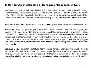 III. Morfografie, morfometrie a klasifikace antropogenních tvarů