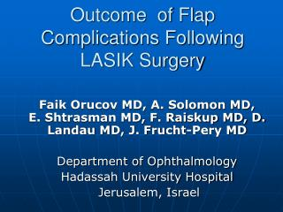 Outcome of Flap Complications Following LASIK Surgery