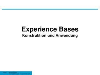 Experience Bases Konstruktion und Anwendung