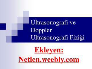 Ultrasonografi ve Doppler