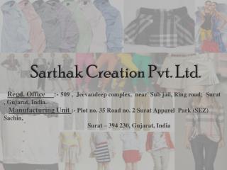 Sarthak Creation Pvt. Ltd .