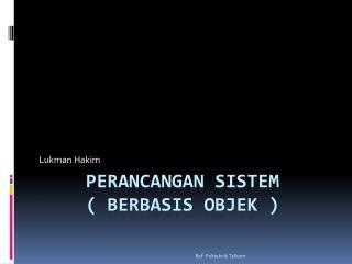 Perancangan sistem ( berbasis objek )