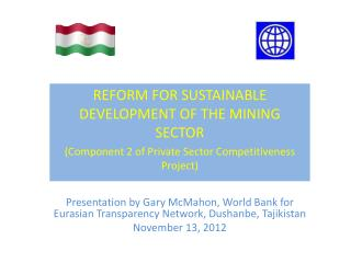 REFORM FOR SUSTAINABLE DEVELOPMENT OF THE MINING SECTOR