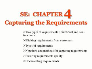 SE: CHAPTER 4 Capturing the Requirements