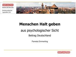 Menschen halt geben Aus psychologischer Sicht Beitrag Deutschland