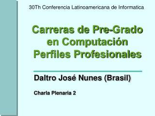 Carreras de Pre-Grado en Computación Perfiles Profesionales