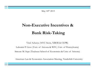 Non-Executive Incentives & Bank Risk-Taking