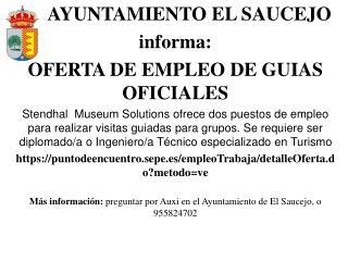 AYUNTAMIENTO EL SAUCEJO  informa: OFERTA DE EMPLEO DE GUIAS OFICIALES