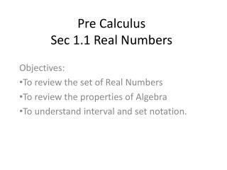 Pre Calculus Sec 1.1 Real Numbers