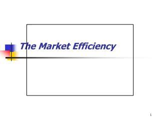 The Market Efficiency