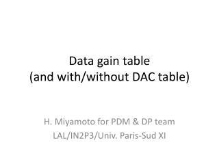 Data gain table  (and  with / without  DAC table)
