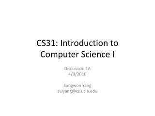 CS31: Introduction to Computer Science I