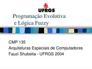 Programação Evolutiva  e Lógica Fuzzy