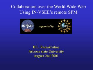 Collaboration over the World Wide Web Using IN-VSEE's remote SPM