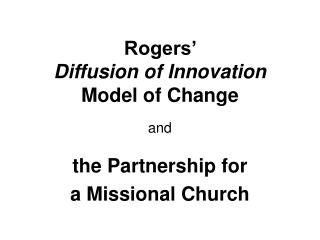Rogers' Diffusion of Innovation Model of Change