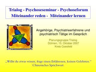 Trialog - Psychoseseminar - Psychoseforum Miteinander reden -  Miteinander lernen