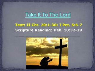Take It To The  Lord