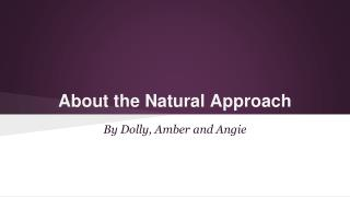 About the Natural Approach
