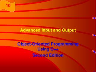 Advanced Input and Output